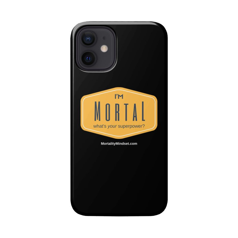 What's your superpower? (white text) Accessories Phone Case by The MortalityMindset Shop