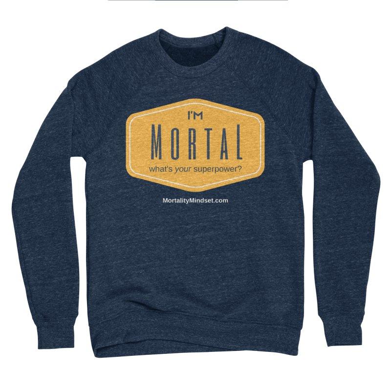 What's your superpower? (white text) Men's Sponge Fleece Sweatshirt by The MortalityMindset Shop