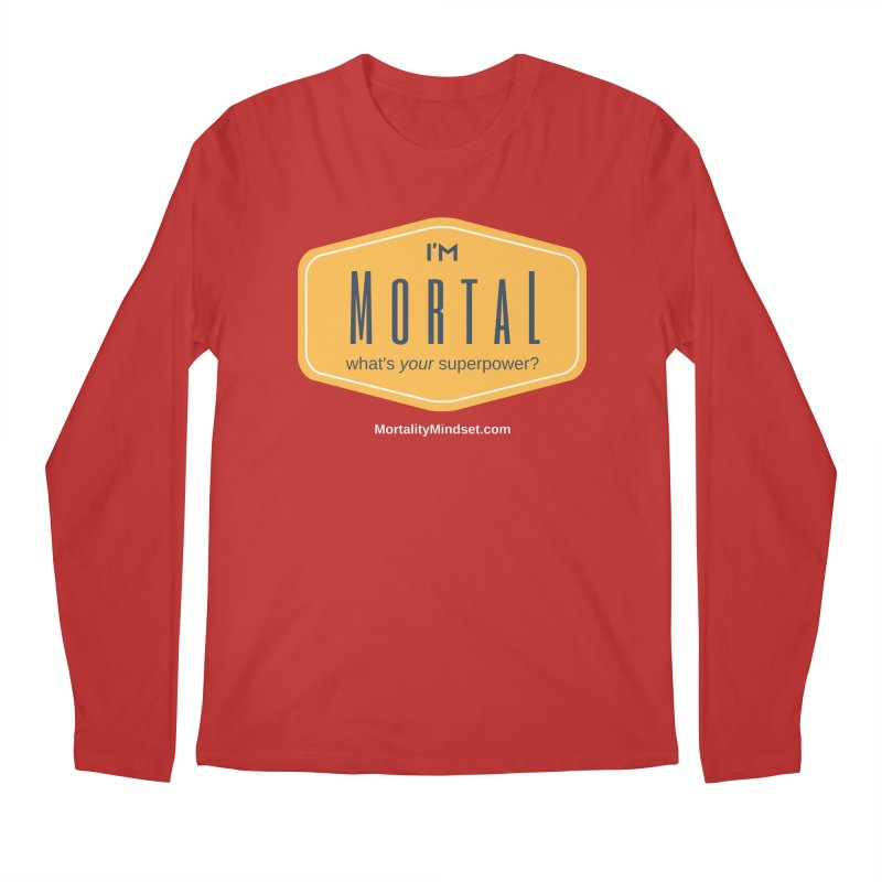 What's your superpower? (white text) Men's Regular Longsleeve T-Shirt by The MortalityMindset Shop