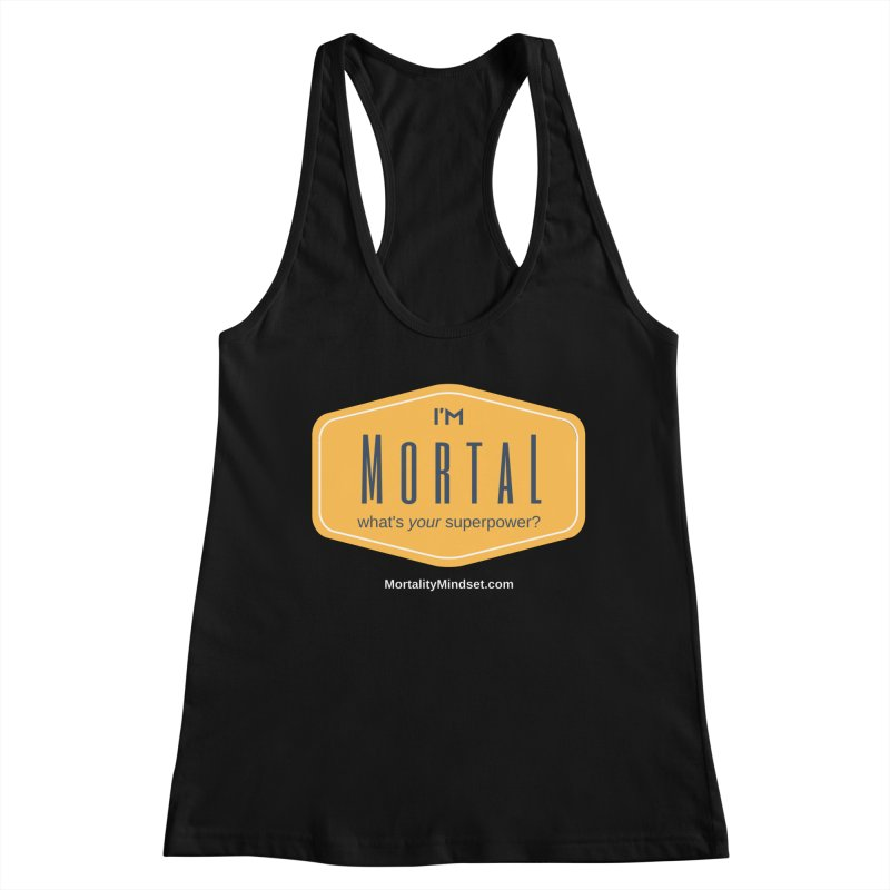 What's your superpower? (white text) Women's Racerback Tank by The MortalityMindset Shop