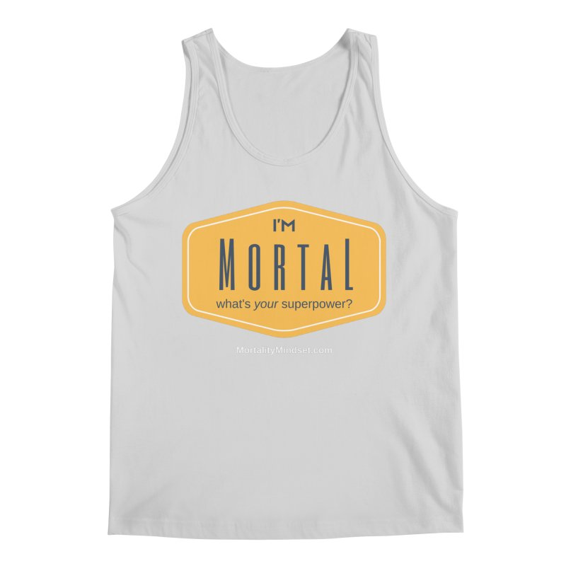 What's your superpower? (white text) Men's Tank by The MortalityMindset Shop