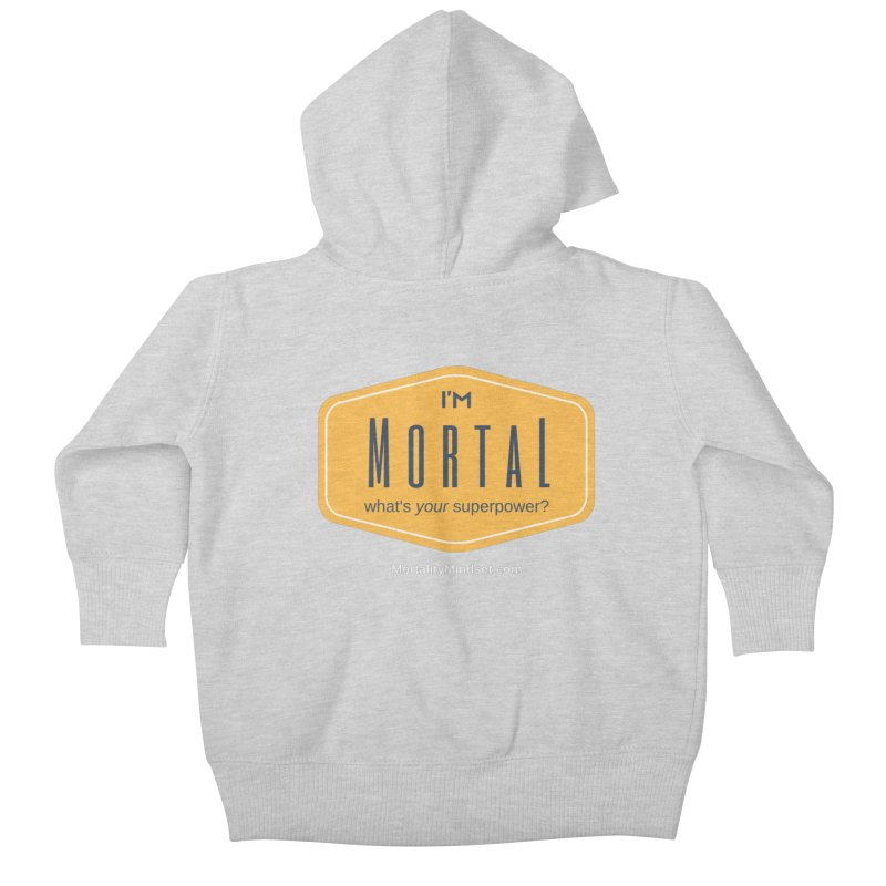What's your superpower? (white text) Kids Baby Zip-Up Hoody by The MortalityMindset Shop