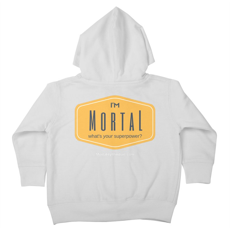 What's your superpower? (white text) Kids Toddler Zip-Up Hoody by The MortalityMindset Shop
