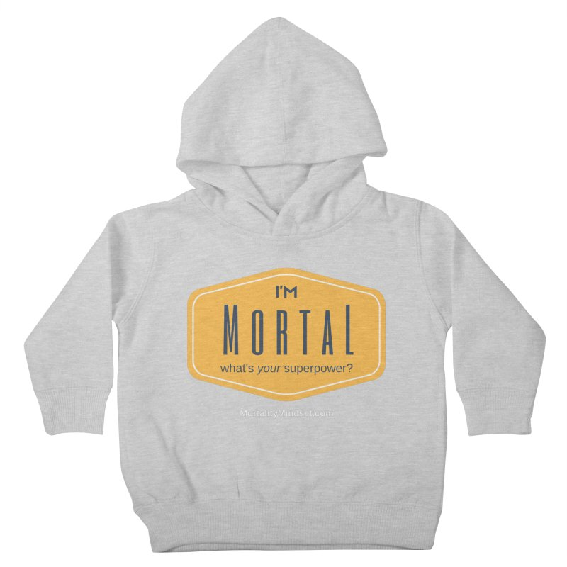What's your superpower? (white text) Kids Toddler Pullover Hoody by The MortalityMindset Shop