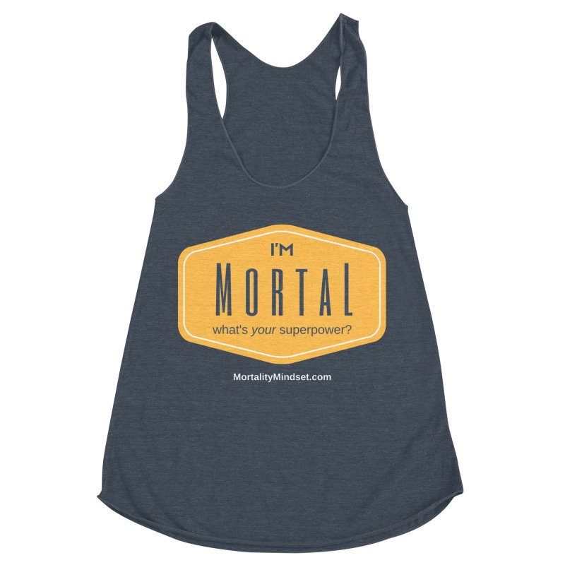 What's your superpower? (white text) Women's Racerback Triblend Tank by The MortalityMindset Shop