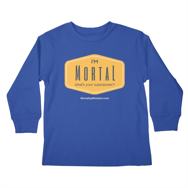What's your superpower? (white text) Kids Longsleeve T-Shirt by The MortalityMindset Shop