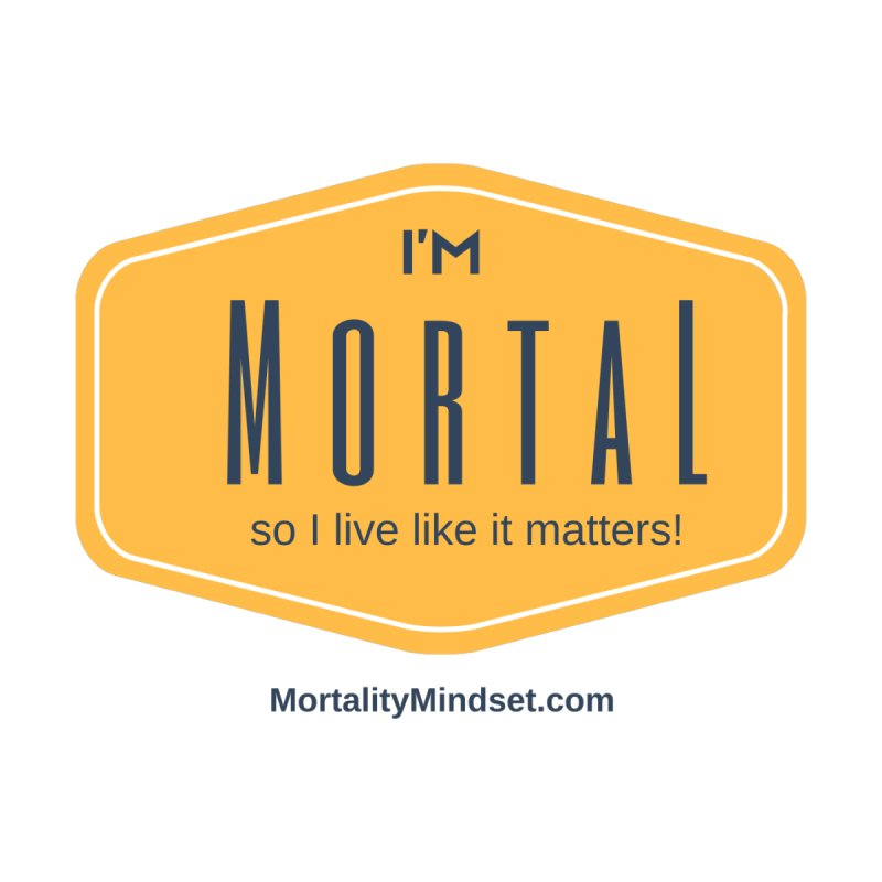 So I live like it matters! Accessories Sticker by The MortalityMindset Shop