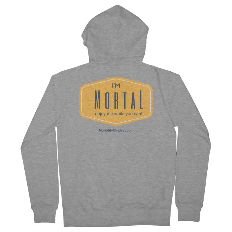 Enjoy me while you can! Men's French Terry Zip-Up Hoody by The MortalityMindset Shop