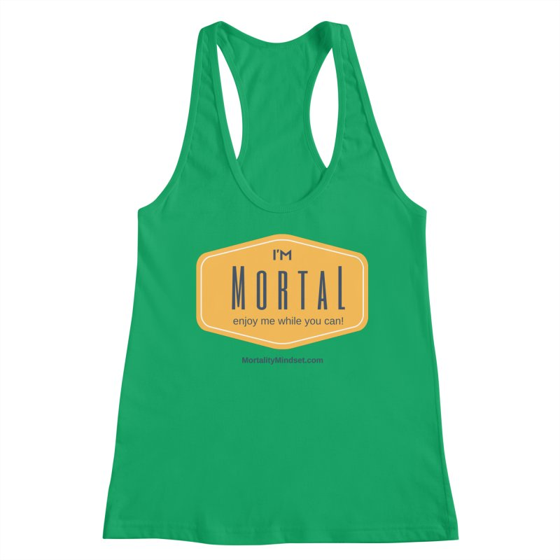 Enjoy me while you can! Women's Tank by The MortalityMindset Shop