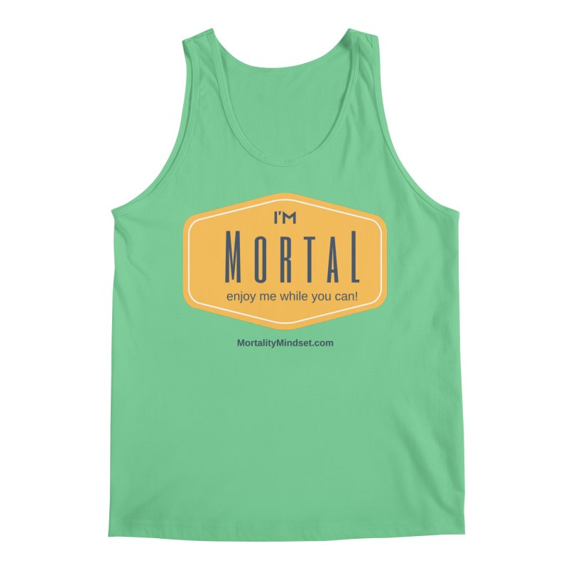 Enjoy me while you can! Men's Regular Tank by The MortalityMindset Shop