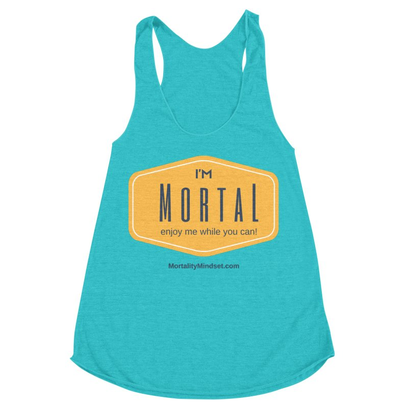 Enjoy me while you can! Women's Racerback Triblend Tank by The MortalityMindset Shop