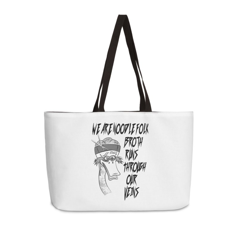 We are noodle folk broth runs through our veins Accessories Weekender Bag Bag by MortimerAglet's Artist Shop