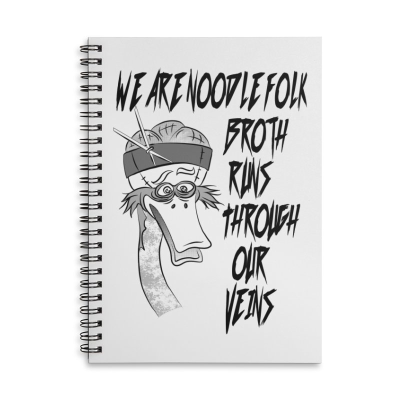 We are noodle folk broth runs through our veins Accessories Lined Spiral Notebook by MortimerAglet's Artist Shop