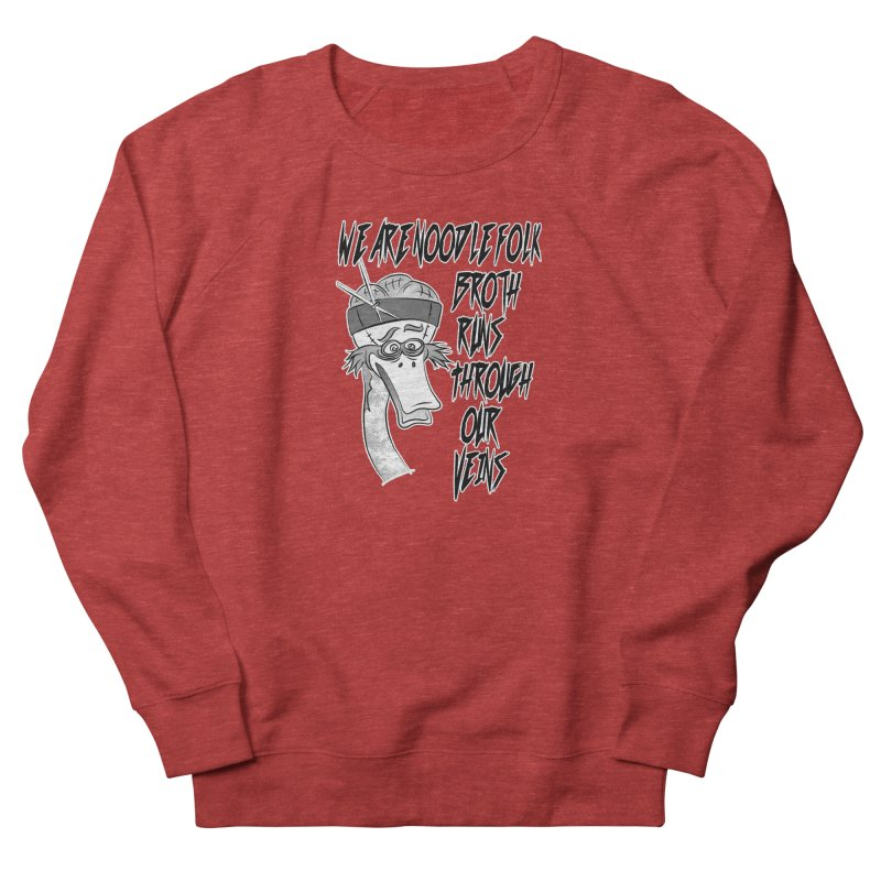 We are noodle folk broth runs through our veins Men's French Terry Sweatshirt by MortimerAglet's Artist Shop