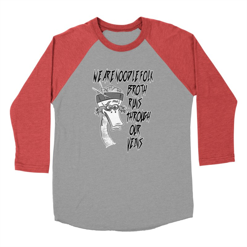 We are noodle folk broth runs through our veins Women's Baseball Triblend T-Shirt by MortimerAglet's Artist Shop