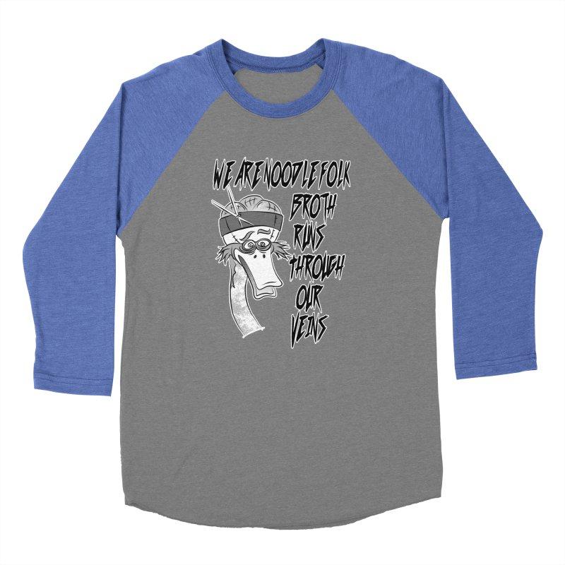 We are noodle folk broth runs through our veins Men's Baseball Triblend T-Shirt by MortimerAglet's Artist Shop