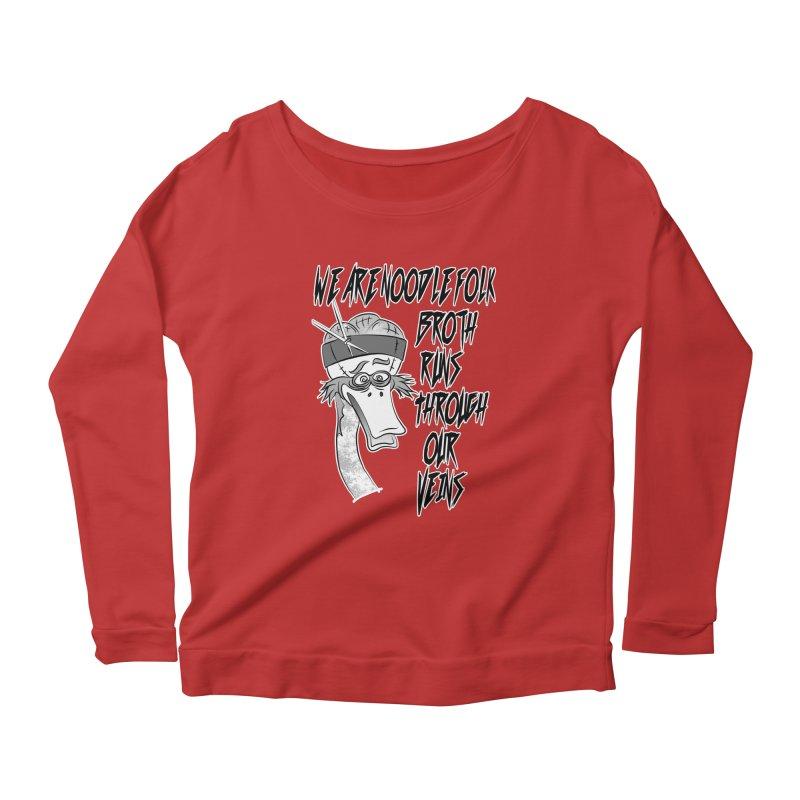 We are noodle folk broth runs through our veins Women's Scoop Neck Longsleeve T-Shirt by MortimerAglet's Artist Shop