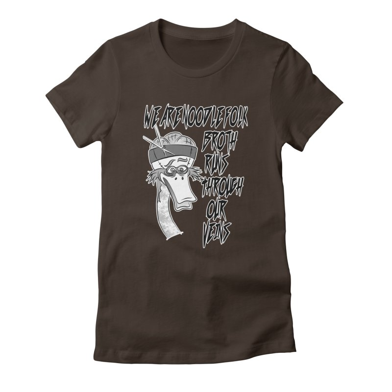 We are noodle folk broth runs through our veins Women's Fitted T-Shirt by MortimerAglet's Artist Shop