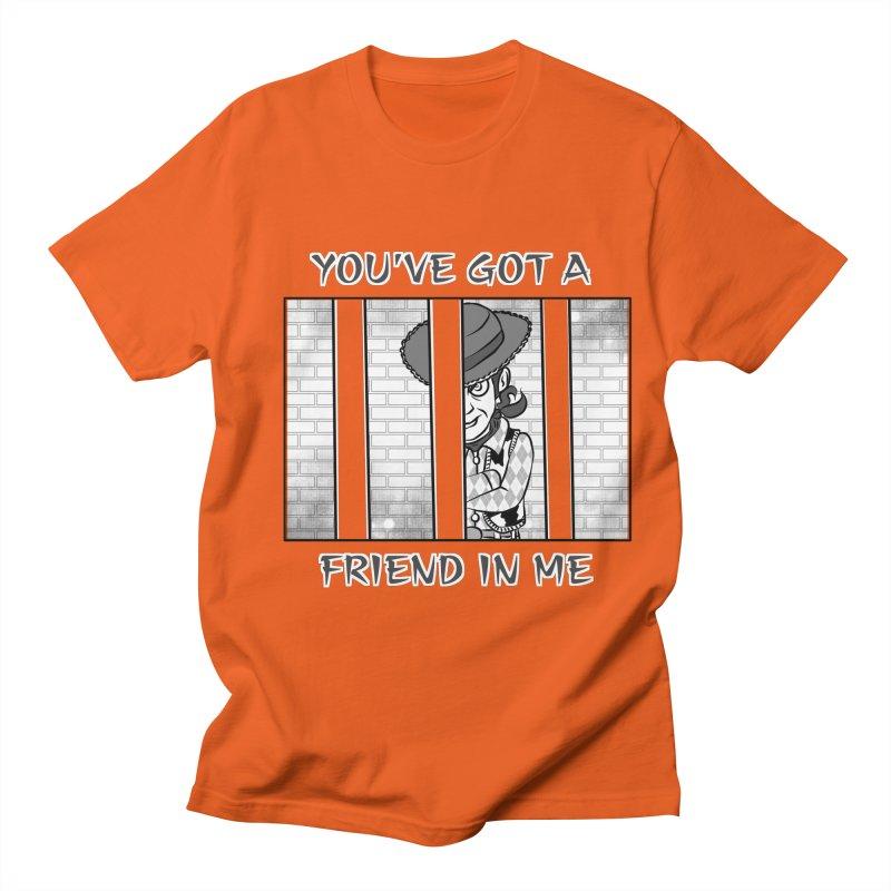 You've Got a Friend in Me Men's T-shirt by MortimerAglet's Artist Shop