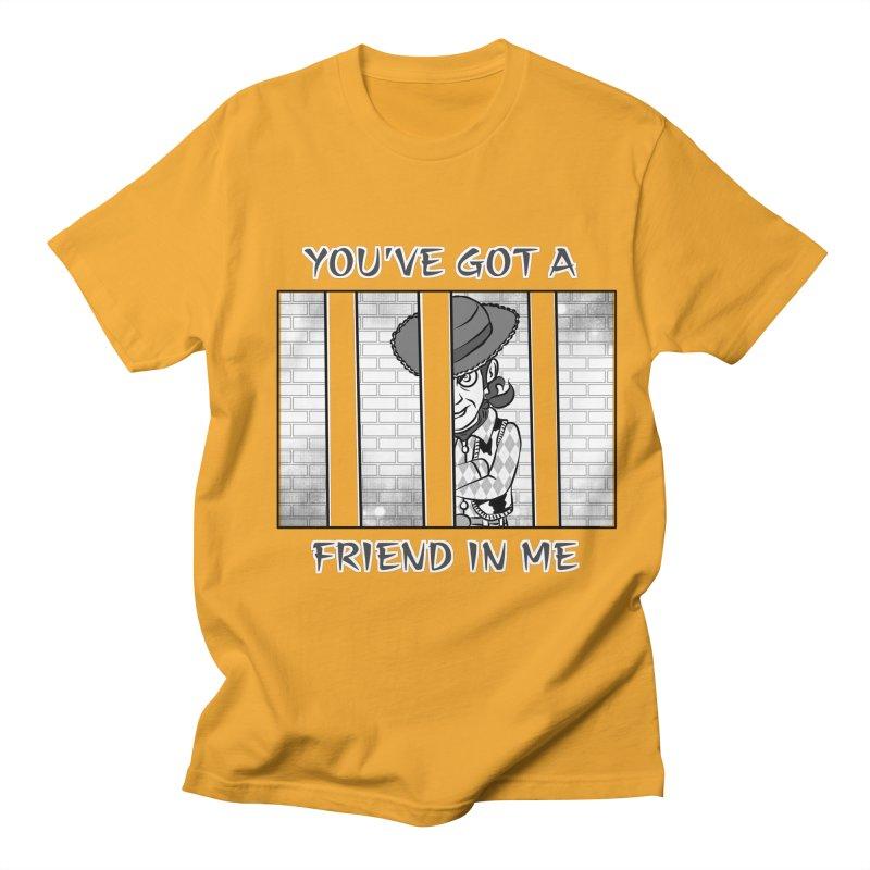You've Got a Friend in Me Men's Regular T-Shirt by MortimerAglet's Artist Shop