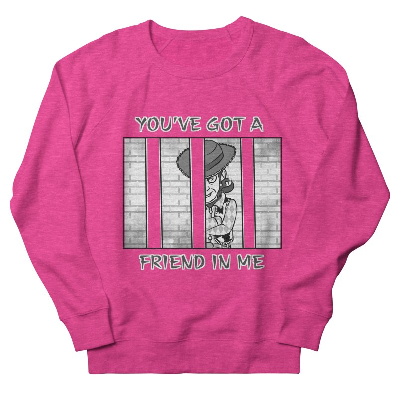 You've Got a Friend in Me Men's French Terry Sweatshirt by MortimerAglet's Artist Shop