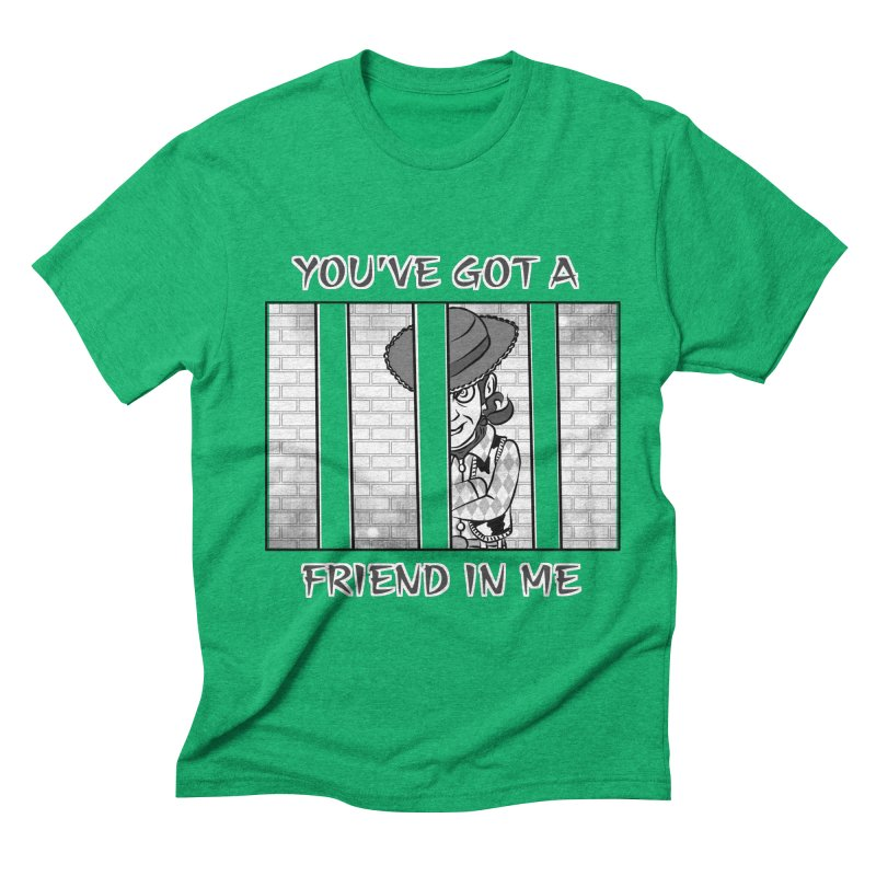 You've Got a Friend in Me Men's Triblend T-Shirt by MortimerAglet's Artist Shop
