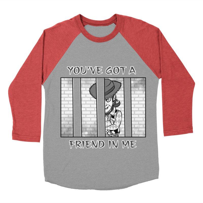 You've Got a Friend in Me Women's Longsleeve T-Shirt by MortimerAglet's Artist Shop