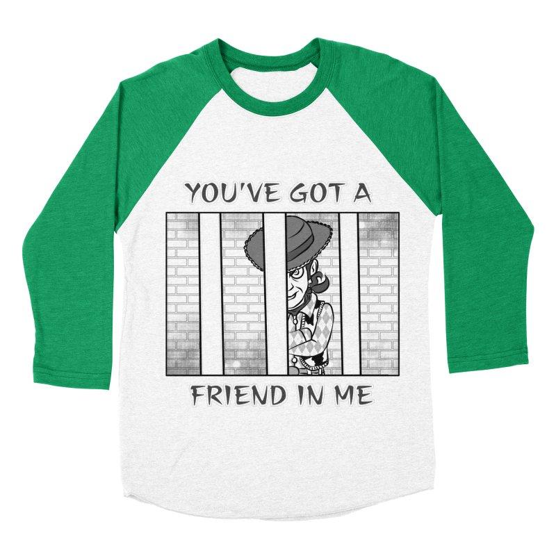 You've Got a Friend in Me Men's Baseball Triblend T-Shirt by MortimerAglet's Artist Shop