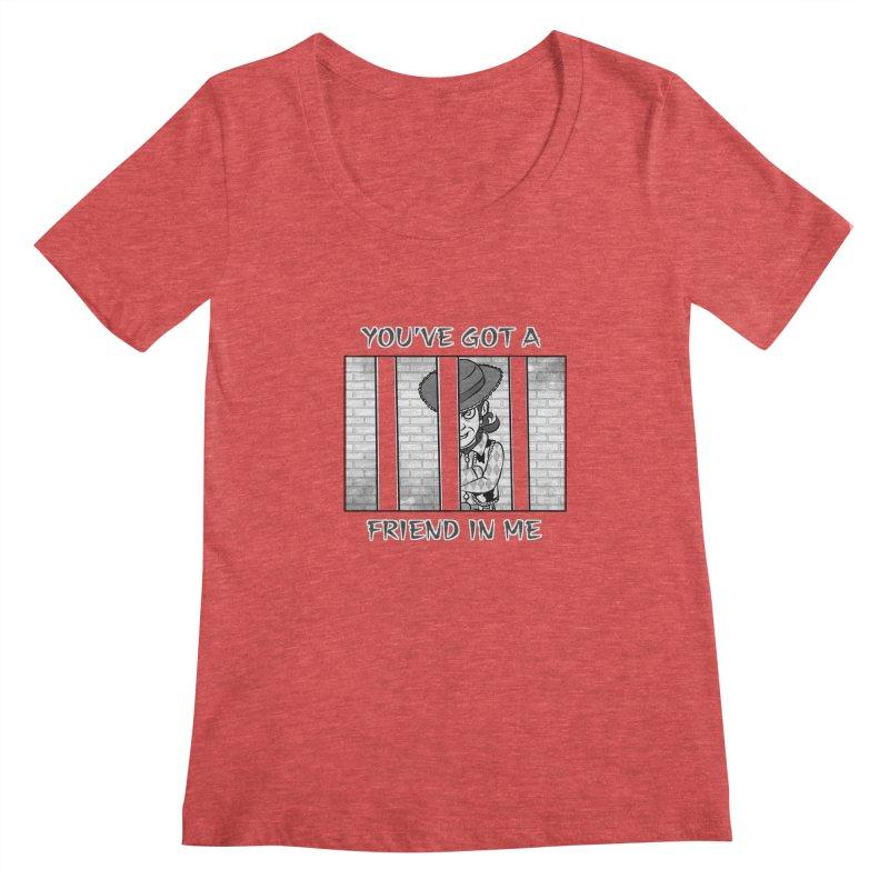 You've Got a Friend in Me Women's Scoopneck by MortimerAglet's Artist Shop