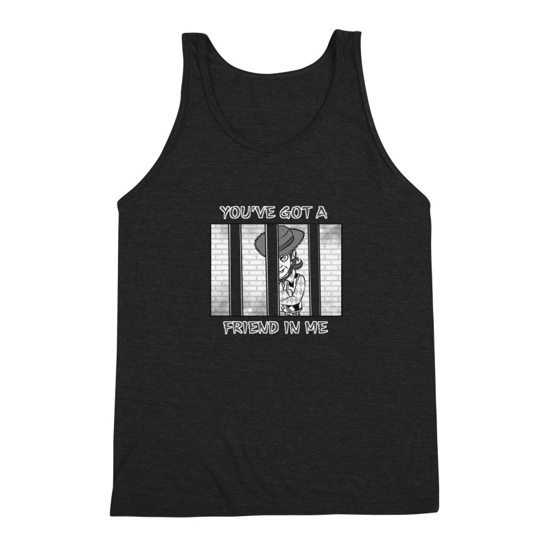 You've Got a Friend in Me Men's Tank by MortimerAglet's Artist Shop
