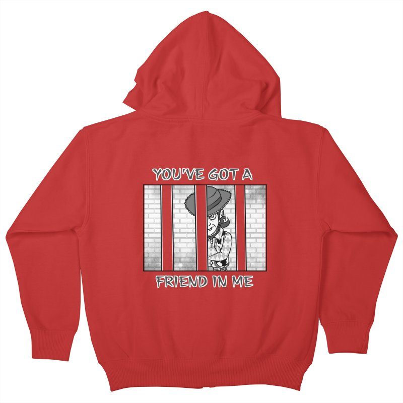 You've Got a Friend in Me Kids Zip-Up Hoody by MortimerAglet's Artist Shop