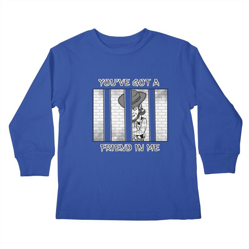 You've Got a Friend in Me Kids Longsleeve T-Shirt by MortimerAglet's Artist Shop