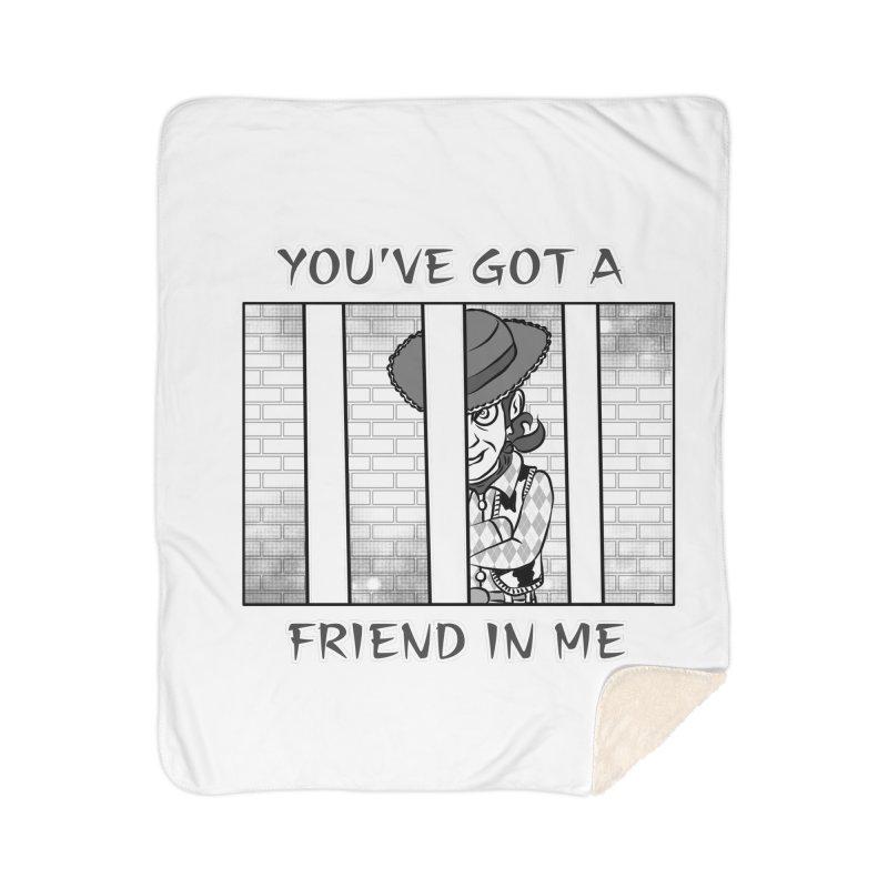 You've Got a Friend in Me Home Sherpa Blanket Blanket by MortimerAglet's Artist Shop