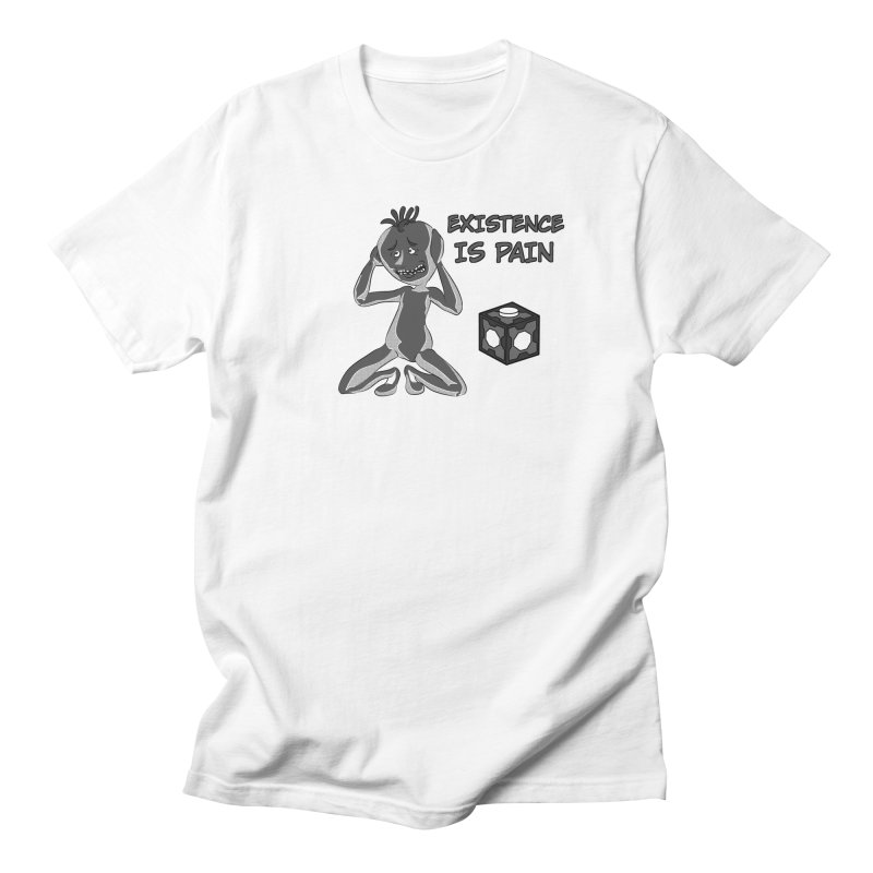 Existence is PAIN Women's Regular Unisex T-Shirt by MortimerAglet's Artist Shop