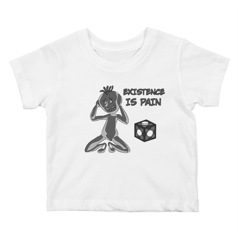 Existence is PAIN Kids Baby T-Shirt by MortimerAglet's Artist Shop