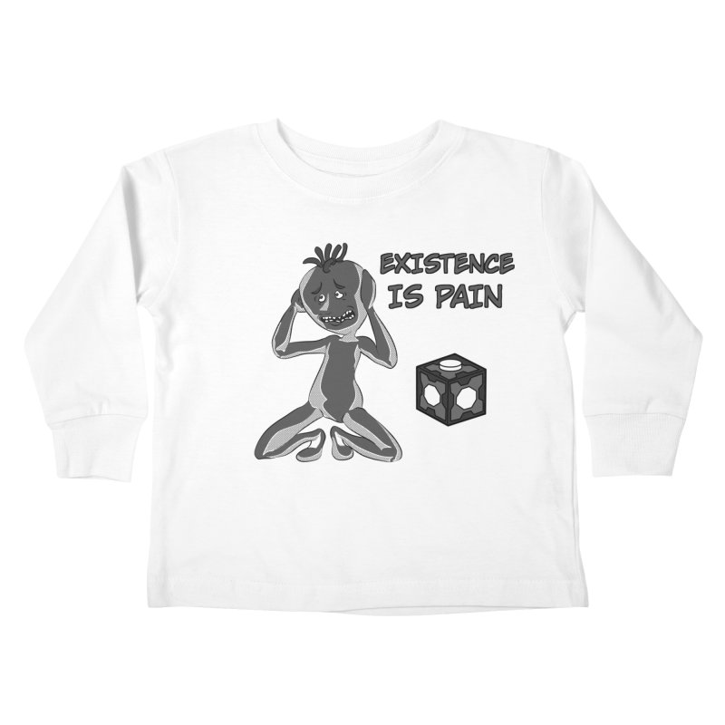 Existence is PAIN Kids Toddler Longsleeve T-Shirt by MortimerAglet's Artist Shop