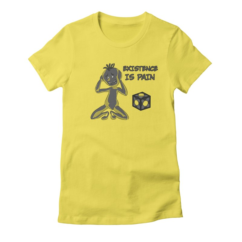 Existence is PAIN Women's Fitted T-Shirt by MortimerAglet's Artist Shop
