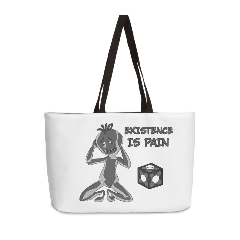 Existence is PAIN Accessories Weekender Bag Bag by MortimerAglet's Artist Shop