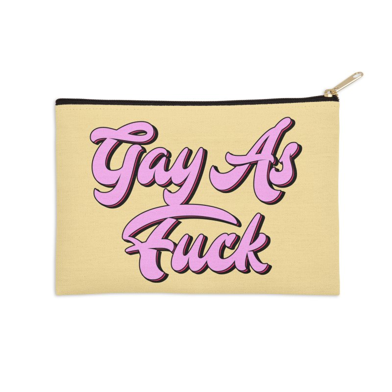 Gay As Fuc* Accessories Zip Pouch by Mountain View Co
