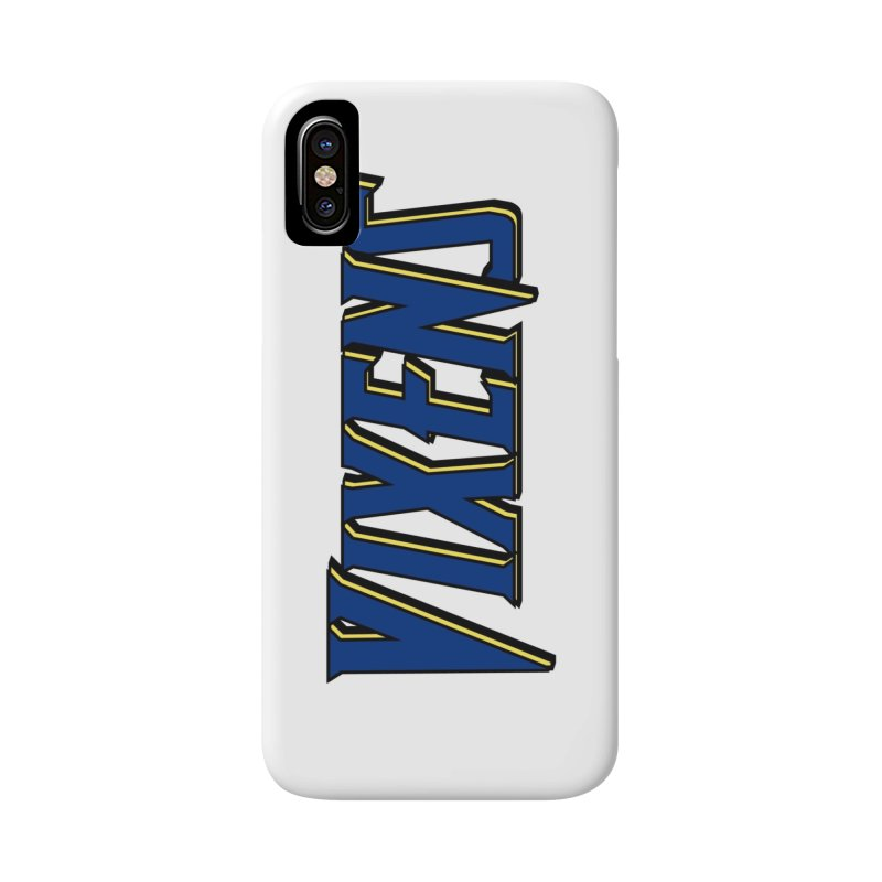 Vixens Accessories Phone Case by Mountain View Co