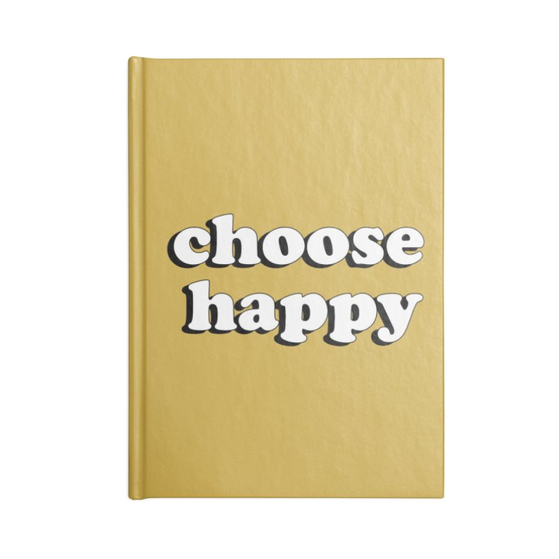 Choose Happy Accessories Blank Journal Notebook by Mountain View Co