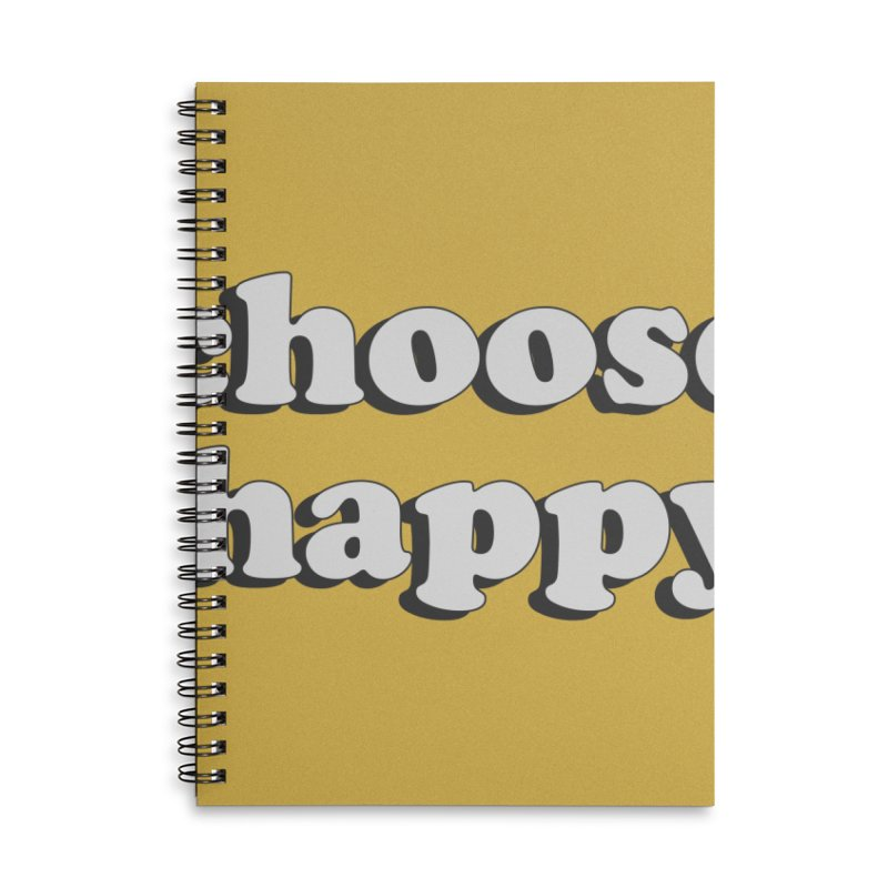 Choose Happy Accessories Lined Spiral Notebook by Mountain View Co
