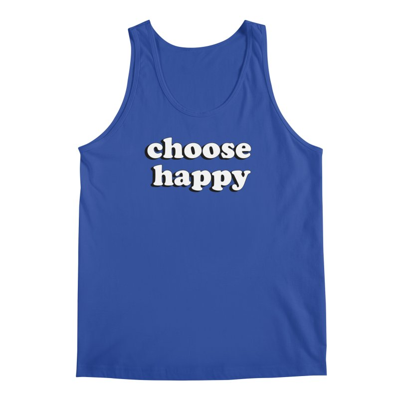 Choose Happy Men's Regular Tank by Mountain View Co