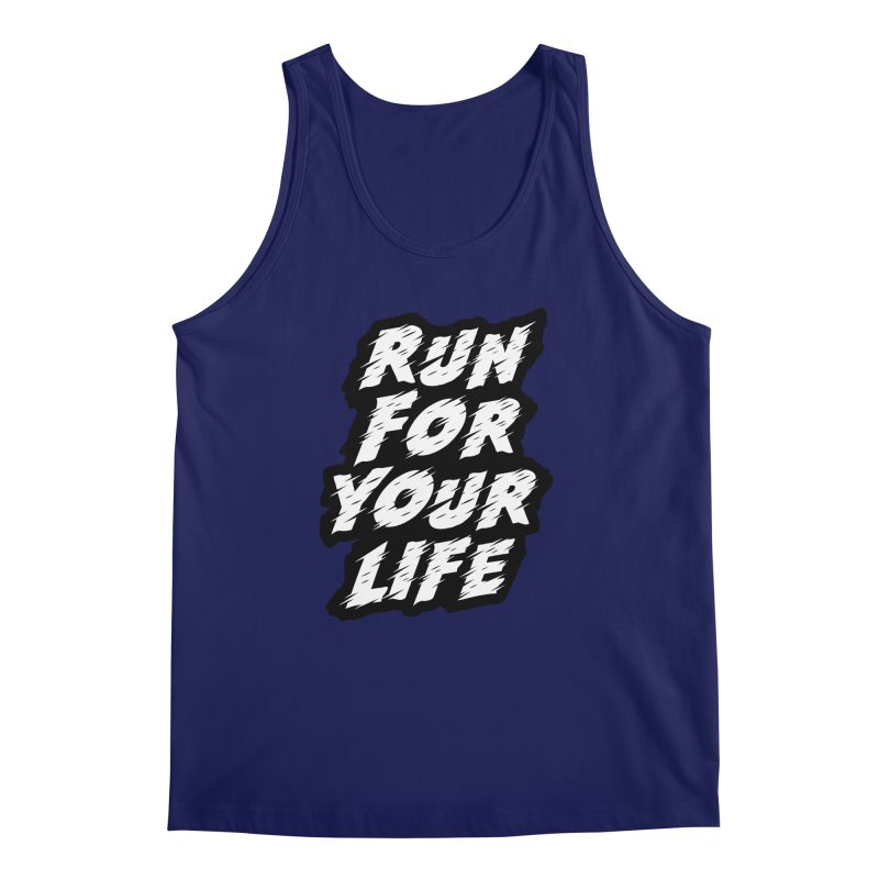 Run For Your Life Men's Regular Tank by Mountain View Co
