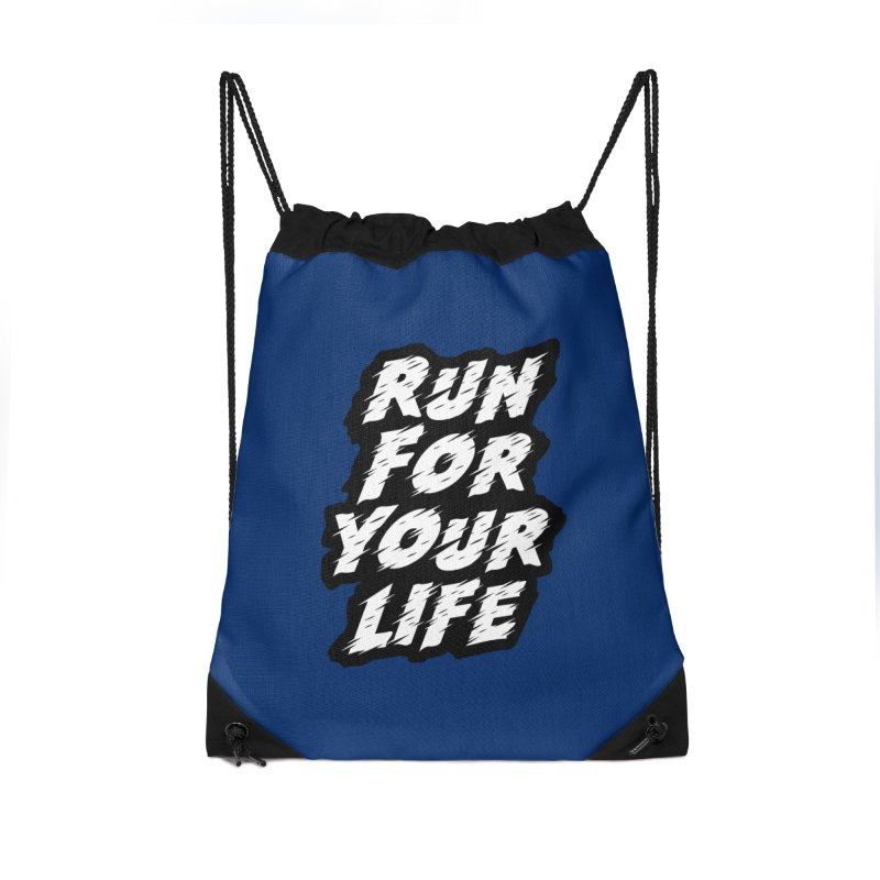 Run For Your Life Accessories Drawstring Bag Bag by Mountain View Co