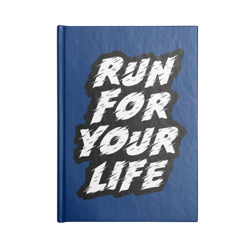 Run For Your Life Accessories Blank Journal Notebook by Mountain View Co