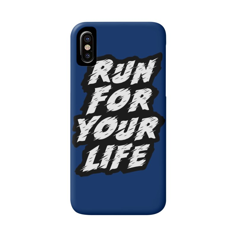 Run For Your Life Accessories Phone Case by Mountain View Co