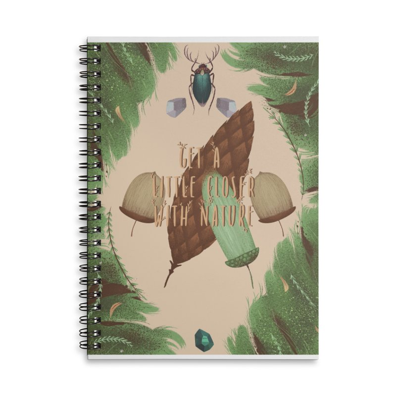 Get A Little Closer With Nature Accessories Lined Spiral Notebook by Mountain View Co