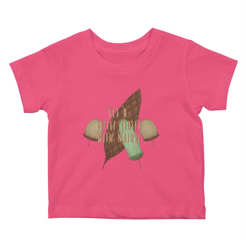 Get A Little Closer With Nature Kids Baby T-Shirt by Mountain View Co