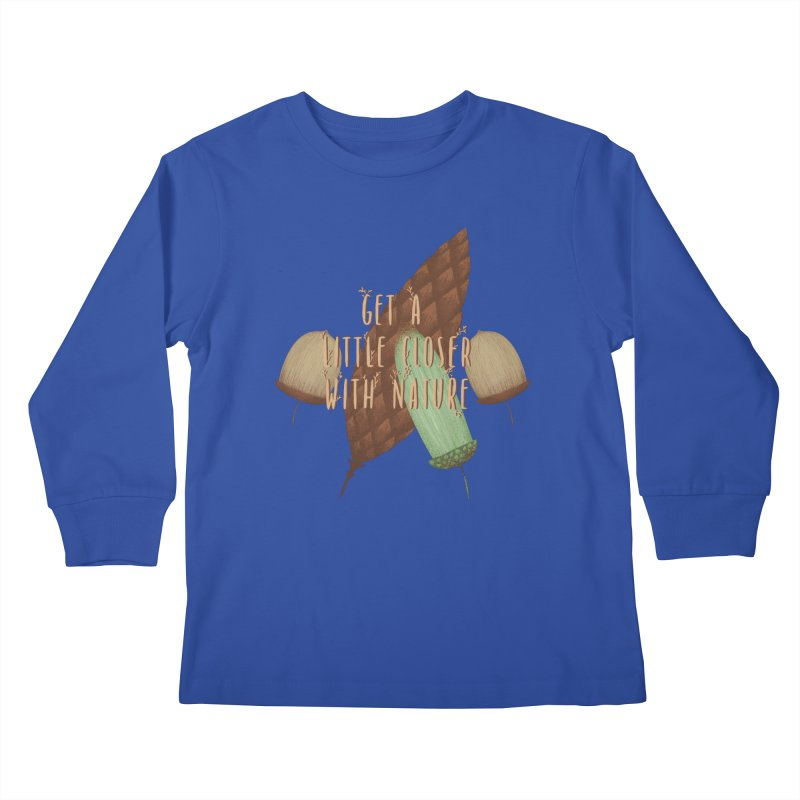 Get A Little Closer With Nature Kids Longsleeve T-Shirt by Mountain View Co